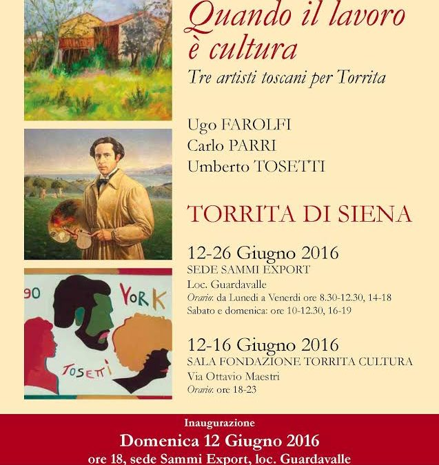 Quando il lavoro è cultura, tre artisti toscani per Torrita.